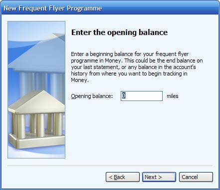 Enter the opening balance      of a frequent flyer account in Microsoft (MS) Money
