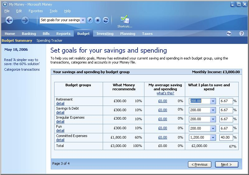 To help you set realistic goals, Money has estimated you current saving and spending in each budget group, using the transactions, categories and accounts in your Money file
