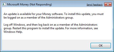 An update is available for your Money software. To install this update you must be logged on as a member of the Administrators group